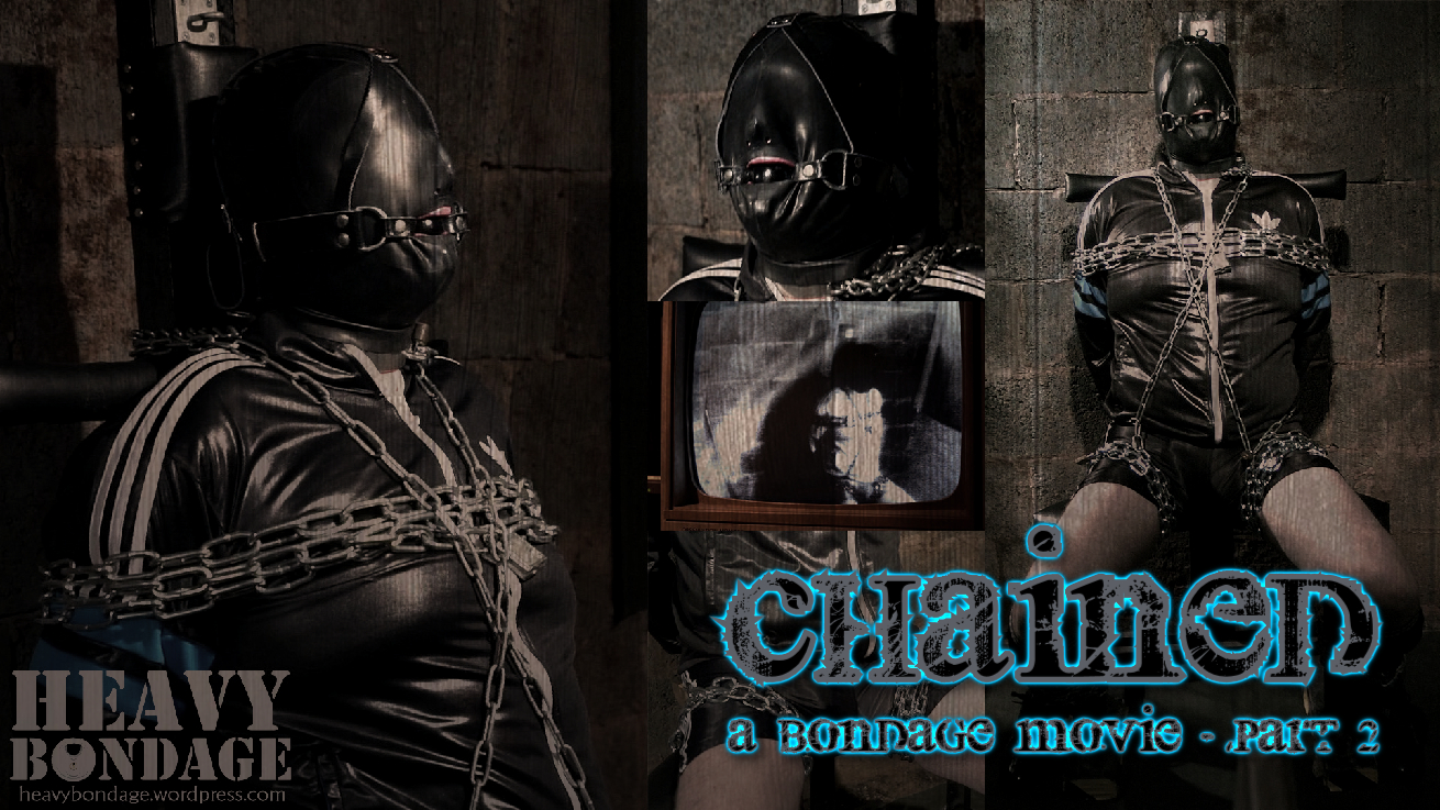 Chained - Part 2