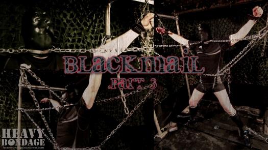 Blackmail Part 3
